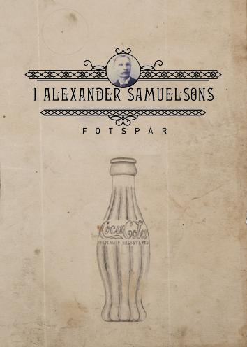 I Alexander Samuelsons Fotspår